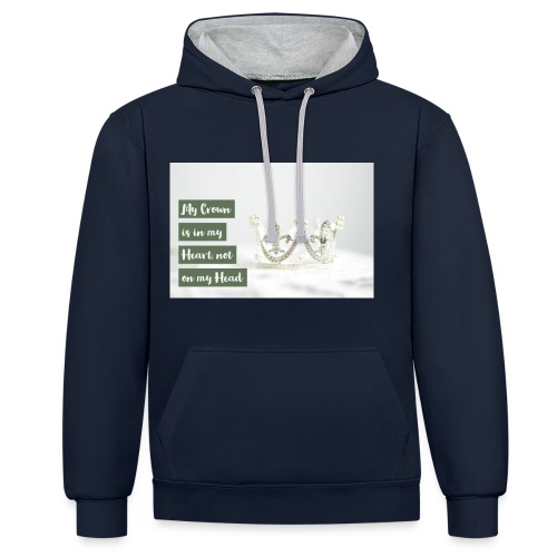 My crown is in my Heart - Kontrast-Hoodie