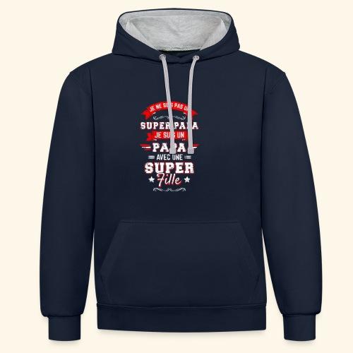 Je ne suis pas un SUPER PAPA - Sweat-shirt contraste