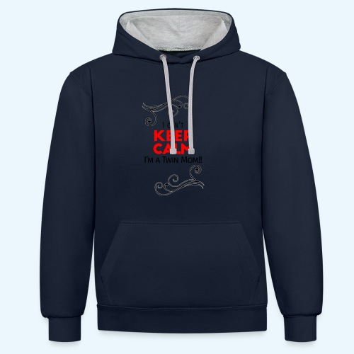 I Can't Keep Calm (voor lichte stof) - Contrast hoodie