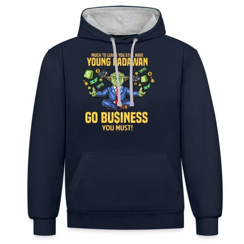 Yoda say's GO BUSINESS! - Kontrast-Hoodie
