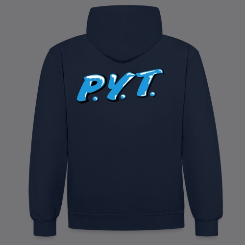 P.Y.T. Pretty Young Thing tee shirts - Contrast Colour Hoodie