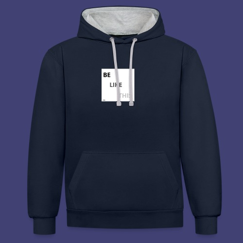 Be Like This - Sudadera con capucha en contraste