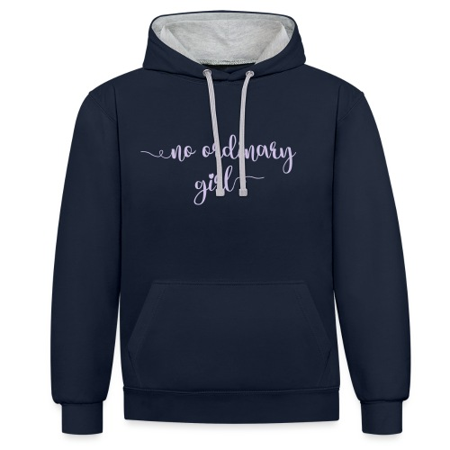 No Ordinary Girl - Contrast Colour Hoodie