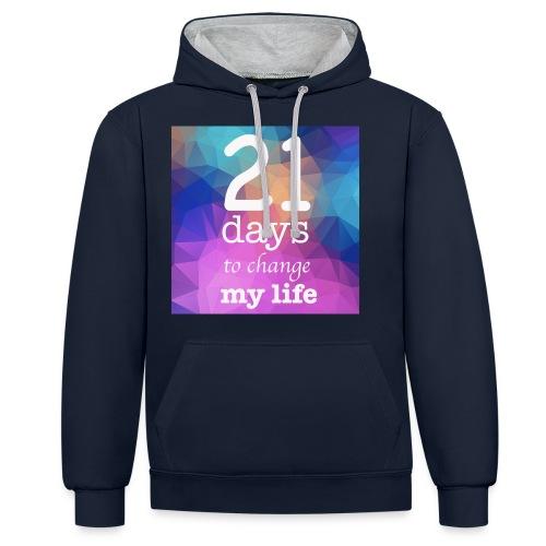 21 days to change my life - Felpa con cappuccio bicromatica