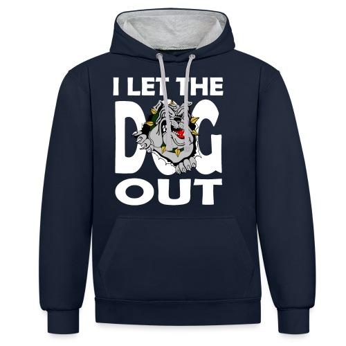 Hund i let the DOG out Bulldogge Hundebesitzer - Kontrast-Hoodie