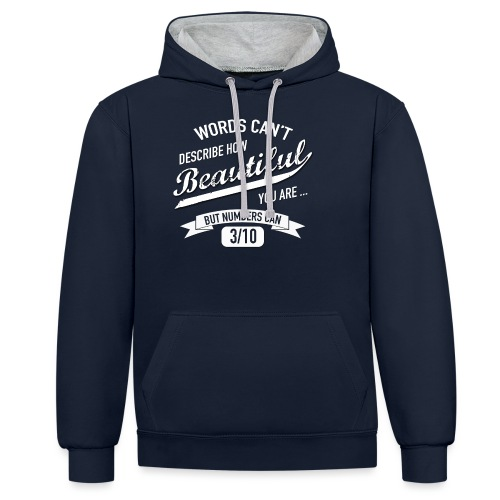 When Words Are Not Enough - Contrast Colour Hoodie