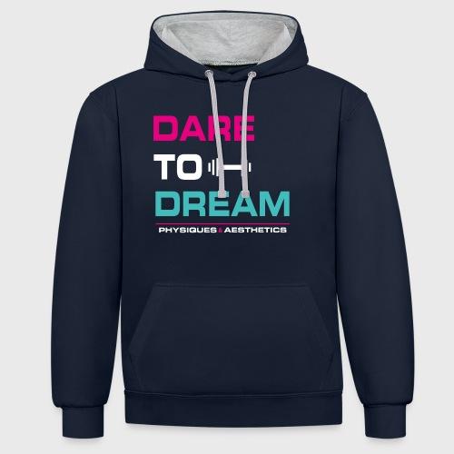 DARE TO DREAM - Sudadera con capucha en contraste