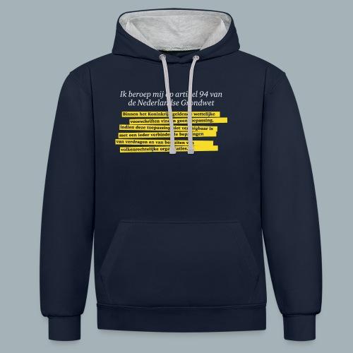 Nederlandse Grondwet T-Shirt - Artikel 94 - Contrast hoodie