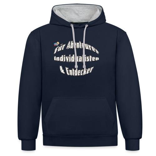 Abenteuerer Individualisten & Entdecker - Kontrast-Hoodie