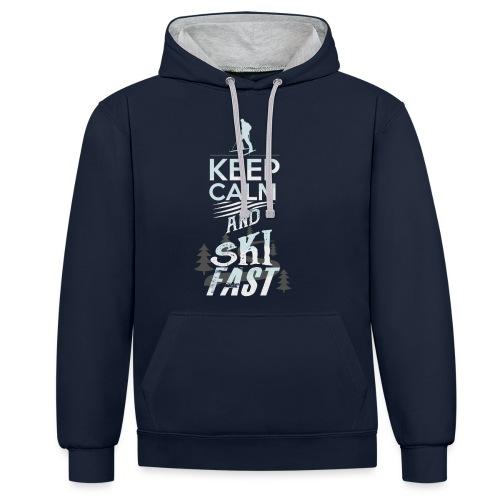 Keep Calm Ski Fast Winter Holidays - Contrast Colour Hoodie