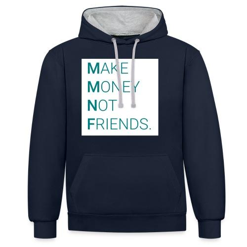 Creando Dinero sin amigos - Sudadera con capucha en contraste