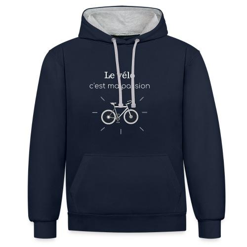 Le vélo, c'est ma passion 2 - Sweat-shirt contraste