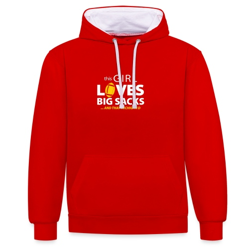 Girl Loves Big Sacks - Kontrast-Hoodie