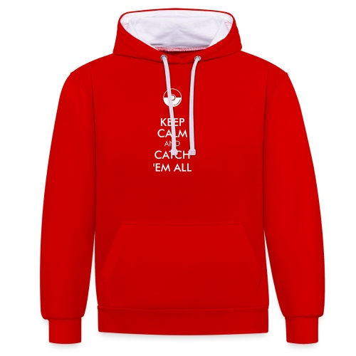 Keep Calm and Catch em all - Kontrast-Hoodie