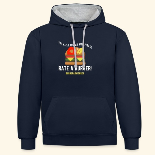 You ate a burger edition - Contrast Colour Hoodie