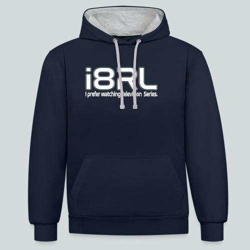 i8RL - I prefer watching Television series - Sweat-shirt contraste