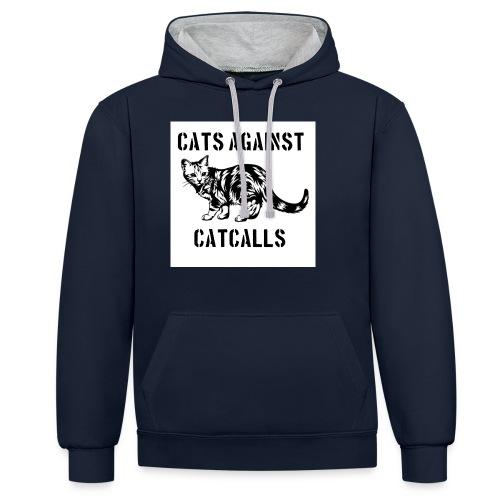 Cats against catcalls - Contrast Colour Hoodie