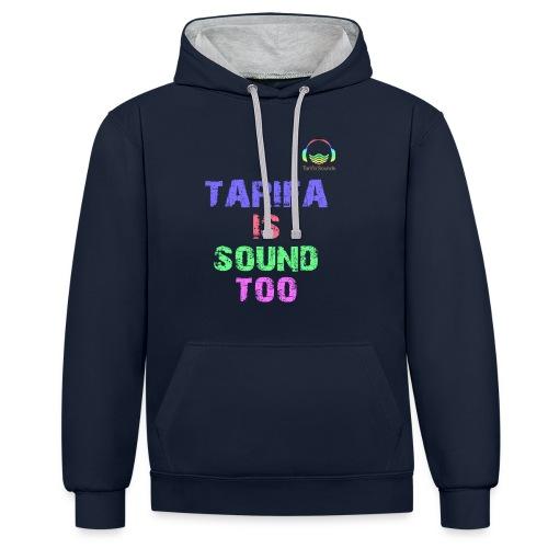 Tarifa tambiés es sonido - Sudadera con capucha en contraste
