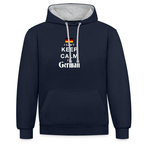 I CAN T KEEP CALM german - Kontrast-Hoodie