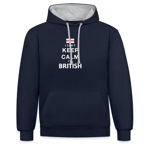I CAN T KEEP CALM british - Kontrast-Hoodie