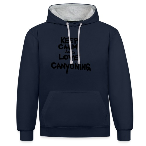 keep calm and love canyoning - Kontrast-Hoodie