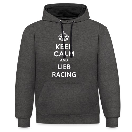 Keep Calm and Lieb Racing - Sweat-shirt contraste