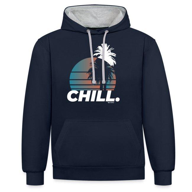 Chill.