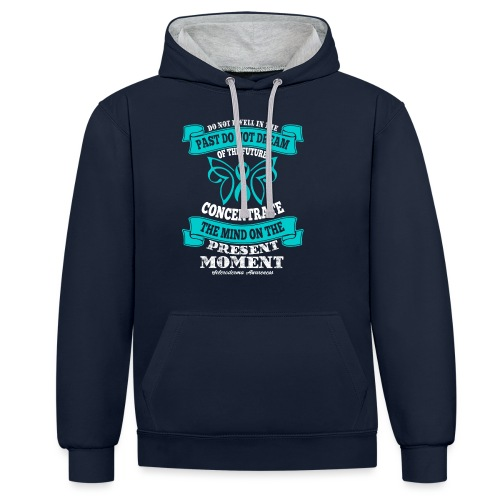 Do Not Dwell in the Past Scleroderma Awareness - Contrast Colour Hoodie