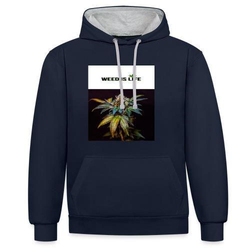 WEED IS LIFE - Kontrast-Hoodie
