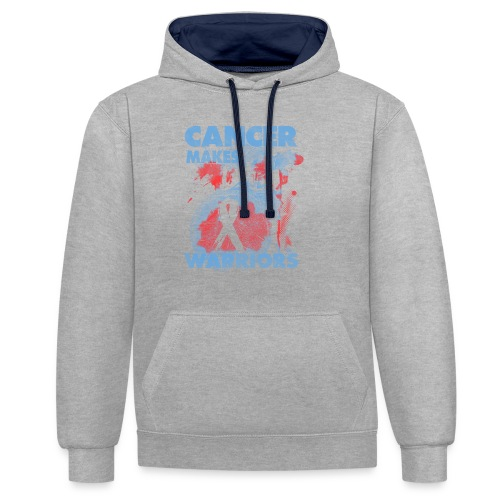 cancer makes warriors - Contrast Colour Hoodie