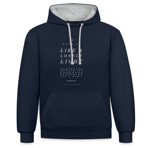 My Love Is Like A Lonely Light - Laura Chouette - Contrast Colour Hoodie
