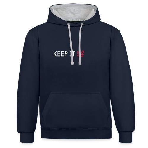 KEEP IT 100 WIT png - Contrast hoodie