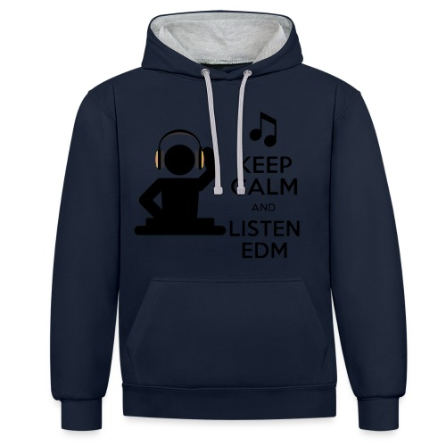 keep calm and listen edm - Contrast Colour Hoodie