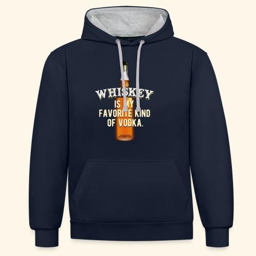 Whiskey Is My Favorite Kind Of Vodka TShirt Design - Kontrast-Hoodie