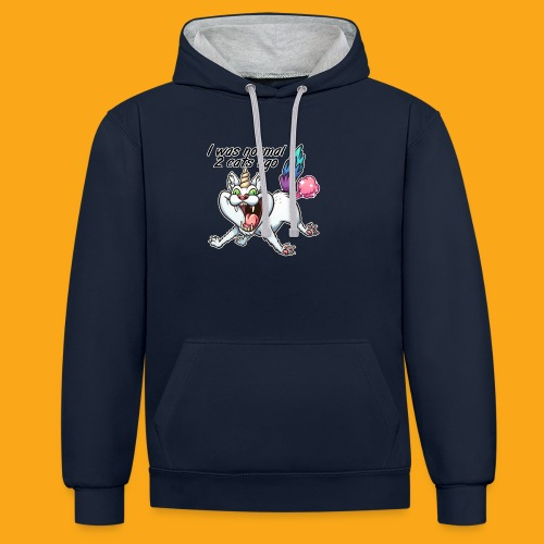 I was normal 2 Cats ago - Kontrast-Hoodie