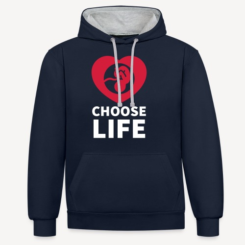 CHOOSE LIFE - Contrast Colour Hoodie