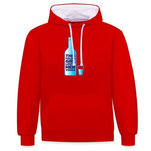 Girl loves Vodka - Kontrast-Hoodie