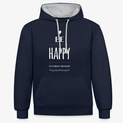BE Happy ❤️ - Kontrast-Hoodie