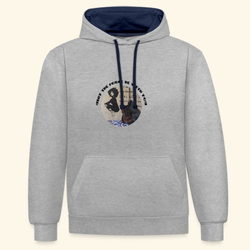 May the Force be with You - Sweat-shirt contraste