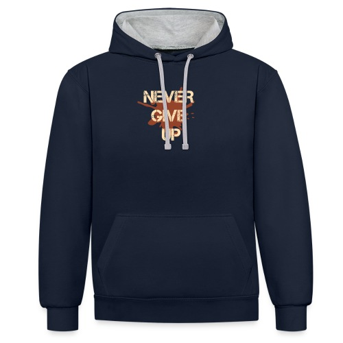 Never give up - Contrast Colour Hoodie