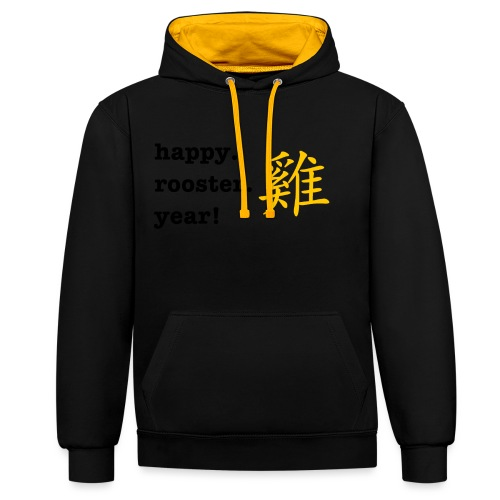 happy rooster year - Contrast Colour Hoodie