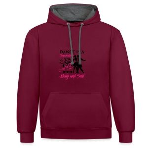 Dance is a Conversation between Body and Soul - Kontrast-Hoodie
