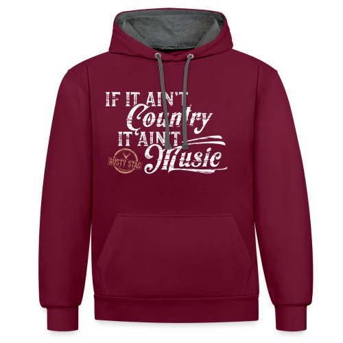 If It Ain't Country - Contrast Colour Hoodie