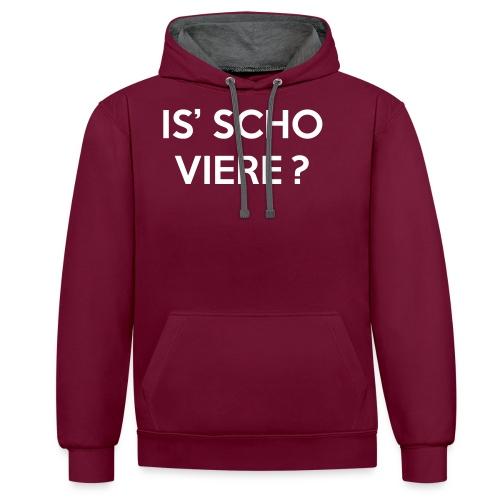 Is scho Viere | White - Kontrast-Hoodie