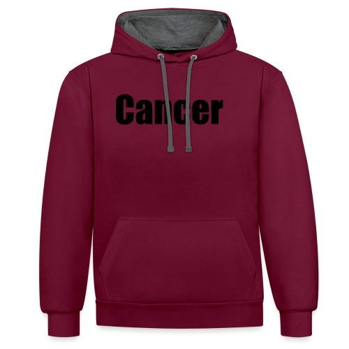 cancer - Contrast Colour Hoodie