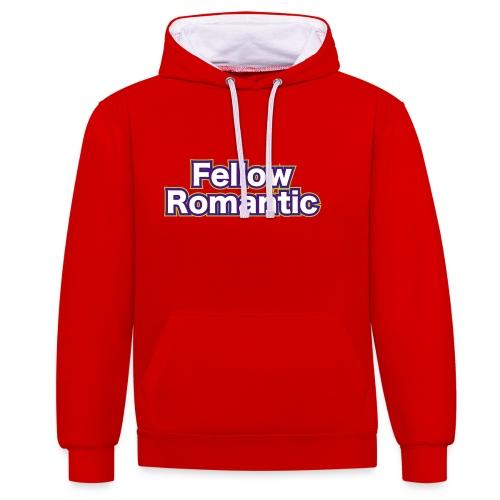 Fellow Romantic - Contrast Colour Hoodie