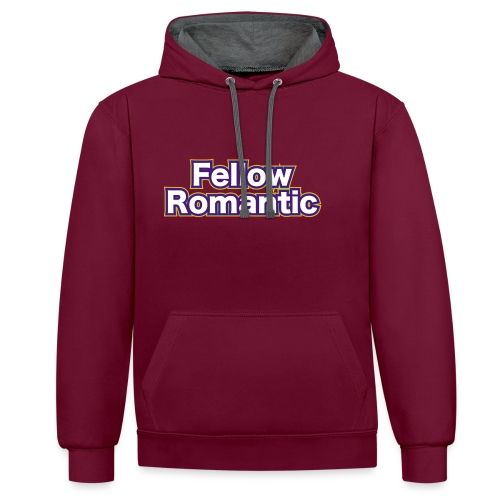 Fellow Romantic - Contrast Colour Hoodie