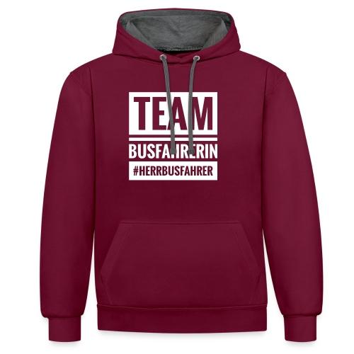 Team Busfahrerin #herrbusfahrer - Kontrast-Hoodie