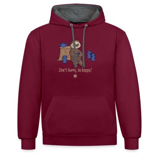 Sloth chills Do not hurry, be happy :) - Contrast Colour Hoodie