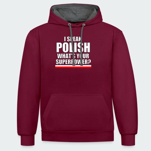 Damska Koszulka Premium I SPEAK POLISH - Bluza z kapturem z kontrastowymi elementami